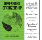 'Dimensions of Citizenship' Conversation and Book Launch at Artbook at Hauser & Wirth LA