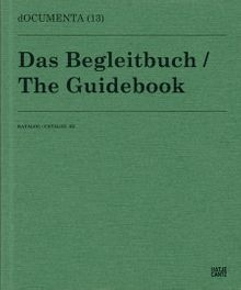 Documenta 13: Catalog III/3, The Guidebook