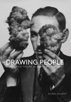 Drawing People: The Human Figure in Contemporary Art
