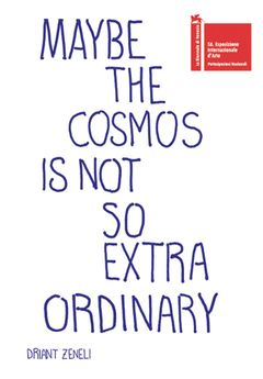 Driant Zeneli: Maybe the Cosmos Is Not So Extraordinary