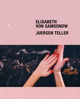 Elisabeth von Samsonow & Juergen Teller: The Parents' Bedroom Show (Creating Time)