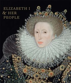 Elizabeth I & Her People