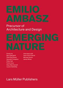 Emilio Ambasz: Emerging Nature