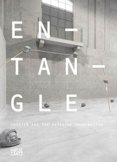 Entangle: Physics and the Artistic Imagination