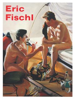 Eric Fischl: It's Where I Look...It's How I See...Their World, My World, the World