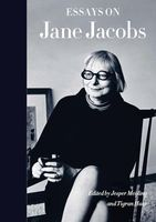 Essays on Jane Jacobs