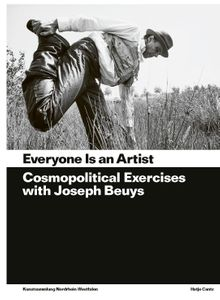 Everyone Is an Artist: Practices in Cosmopolitics with Joseph Beuys