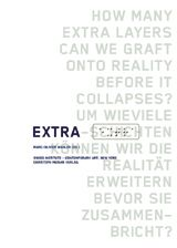 Extra: How Many Extra Layers Can We Graft Onto Reality Before It Collapses?