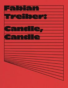 Fabian Treiber: Candle, Candle