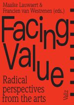 Facing Value: Radical Perspectives from the Arts