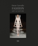 Fashion, Art & Nature chez Oscar Carvallo