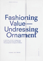 Fashioning Value - Undressing Ornament
