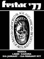 Festac ´77: 2nd World Black and African Festival of Arts and Culture