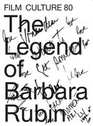 Film Culture 80: The Legend of Barbara Rubin