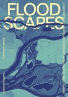 Floodscapes