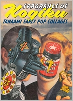 Fragrance of Kogiku: Keiichi Tanaami, Early Pop Collages