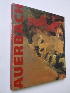Frank Auerbach: Paintings and Drawings 1954-2001