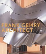 Frank Gehry: Architect