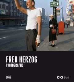 Fred Herzog: Photographs