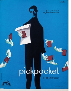 This 1959 poster by Christian Broutin for Robert Bresson's 'Pickpocket' is reproduced from 'French New Wave.'