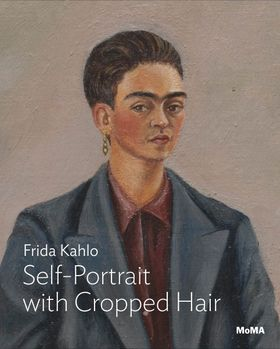 Frida Kahlo: Self-Portrait with Cropped Hair
