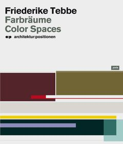 Friederike Tebbe: Color Spaces