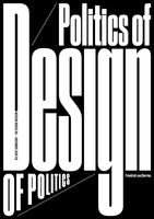 Friedrich von Borries: Politics of Design, Design of Politics