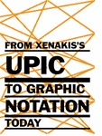 From Xenakis's UPIC to Graphic Notation Today