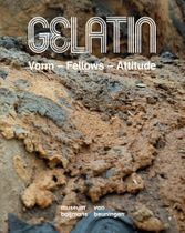 Gelatin: Vorm – Fellows – Attitude