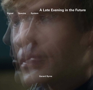 Gerard Byrne: A Late Evening in the Future