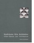 Gerber Architects: Urban Spaces Loci Architecture
