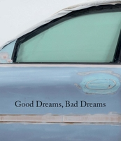 Good Dreams, Bad Dreams