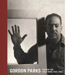 Gordon Parks: The New Tide
