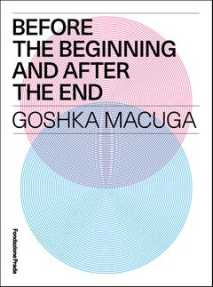 Goshka Macuga: Before the Beginning and after the End