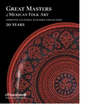Great Masters of Mexican Folk Art