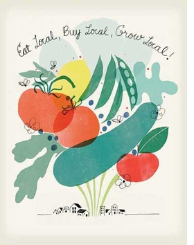 """<p>The poster featured here is """"Eat Local, Buy Local, Grow Local!"""" by Christopher Silas Neal. It is reproduced from <a href=""""9781935202240.html"""">Green Patriot Posters</a>."""