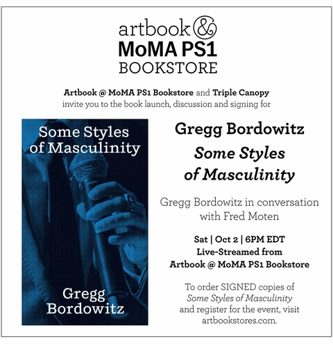 Gregg Bordowitz & Fred Moten to launch 'Some Styles of Masculinity' at Artbook @ MoMA PS1
