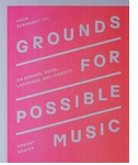 Grounds for Possible Music