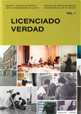 Groups and Spaces in Mexico, Contemporary Art of the 90s