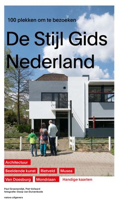 Guide to De Stijl in the Netherlands