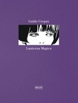 "Guido Crepax: Lanterna Magica ""Reflection"""