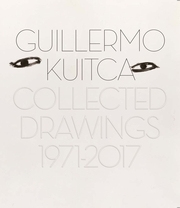 Guillermo Kuitca: Collected Drawings