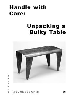 Handle with Care: Unpacking a Bulky Table