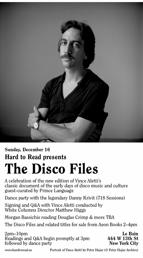 Hard to Read presents 'The Disco Files' at Le Bain with Vince Aletti, Matthew Higgs, Danny Krivit and others!