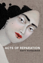 Hayv Kahraman: Acts of Reparation