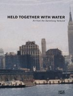 Held Together with Water