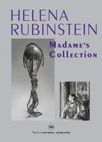 Helena Rubinstein: Madame's Collection