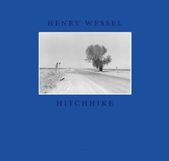 Henry Wessel: Hitchhike