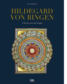 Hildegard von Bingen: A Journey into the Images
