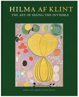 Hilma af Klint: The Art of Seeing the Invisible